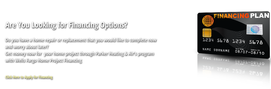Finance your Air Conditioner repair in Littleton, CO with Parker Heating and Air!